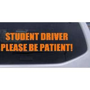 Orange 40in X 10.7in    Student Driver Please Be Patient