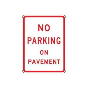 ON PAVEMENT 24 X 18 Sign Engineer Grade Reflective