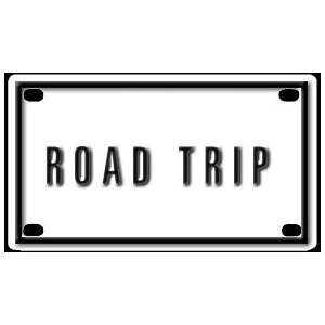 Road Trip 2 1/4 X 4 Aluminum Die cut Sign Arts, Crafts