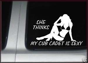 She Thinks Cub Cadet Tractor Sexy Sticker