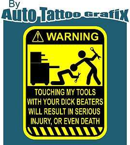 TOOLS Warning Decal Sticker Tool Box Funny Prank Workshop Tools