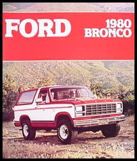 1980 Ford Bronco Color Brochure  Ranger XLT, Orig MINT