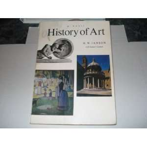 HISTORY OF ART A Survey of the Major Visual Arts from the