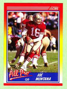 1990 Score All Pro Joe Montana #582 San Francisco 49ers
