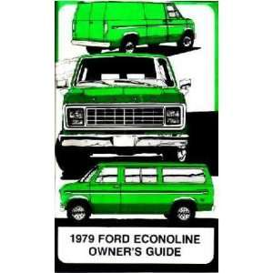 1979 FORD ECONOLINE VAN Owners Manual User Guide