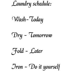 Laundry Room Schedule Black Vinyl Decal Wall Sticker